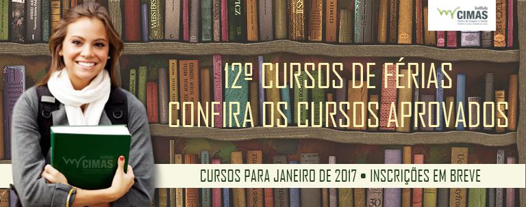 12ª Edição dos Cursos Especiais de Férias, confira os cursos aprovados para Janeiro de 2017!