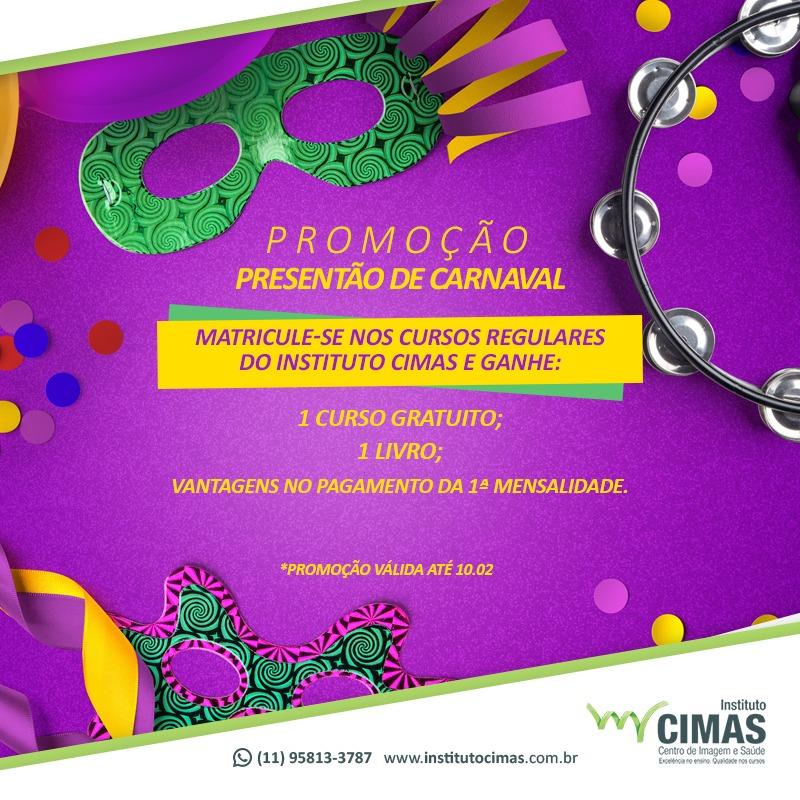 PROMOÇÃO PRÉ-CARNAVAL NO INSTITUTO CIMAS DE ENSINO