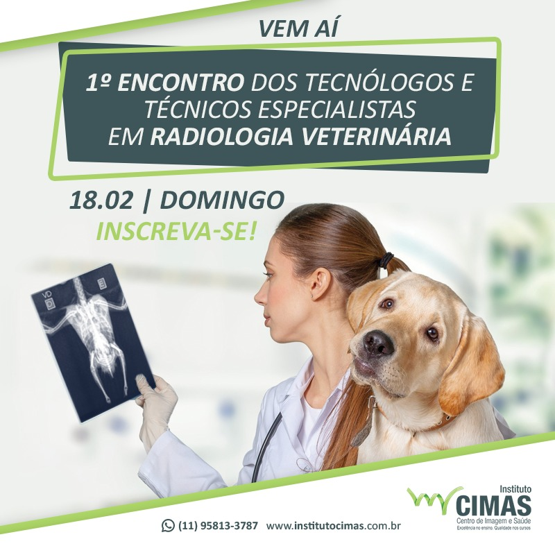 1º Encontro dos Tecnólogos e Técnicos Especialistas em Radiologia Veterinária