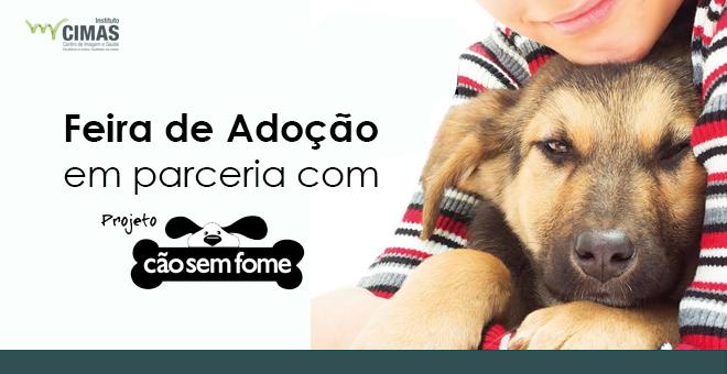 Feira de Adoção - Parceria com Projeto Cão Sem Fome