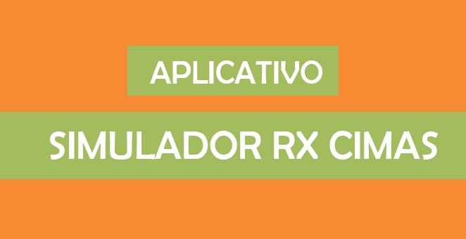 Conheça o Simulador RX Cimas