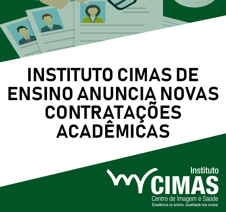 Instituto Cimas de Ensino anuncia novas contratações acadêmicas